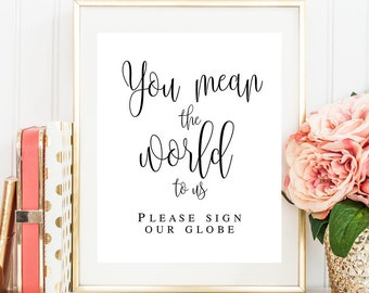 You mean the world to us sign You mean the world to us guestbook Please sign our globe Wedding decor Travel wedding guest book sign #vm41