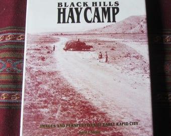 Black Hills Hay Camp by David F Strain, An Autographed Copy - Dakota West Books 1989