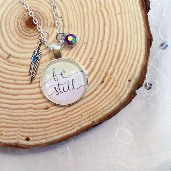 "BE STILL 24"" Handlettered Pendant Necklace Hand Lettered Catholic Christian Jewelry Gifts for Her Scripture Religious Jewelry Gifts"