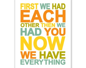 Children's Wall Art / Nursery Decor First We Had Each Other QUOTE print by Finny and Zook
