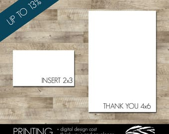 Professionally printed Thank You cards with envelopes and one set of inserts (Discounted - UP to 10% OFF!!)