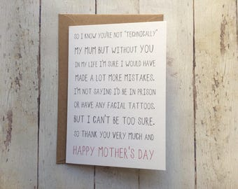 Step Mum Mother's day card // Mother figure card // Funny Step Mum card // I know you're not technically my Mum // Thank you Step Mum //