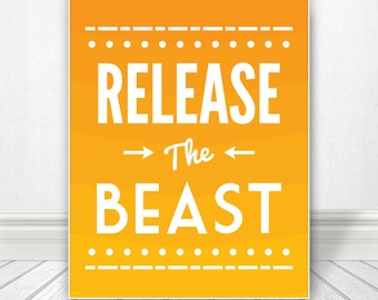 Release The Beast, Bathroom Wall Art, Bathroom Artwork, Wall Art, Bathroom Print, Bathroom Art, Bathroom SIgn, Custom Color, 5 Sizes