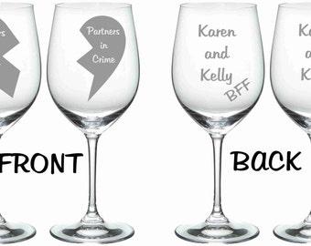 Etched Best Friend Glass Set of 2 Choose From Wine GLass, Stemless Wine, Pub, Pilsner, Beer Mug, Rocks Partner in Crime Personalized
