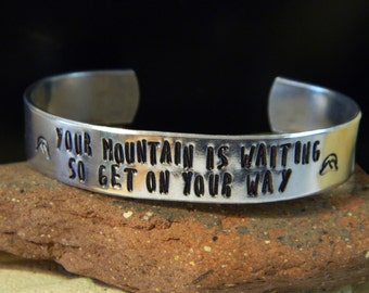Your Mountain Is Waiting High-Grade Aluminum Cuff