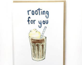 funny encouragement card, rooting for you, pep talk card, food pun, get well soon note, root beer float, motivation note, inspiring card
