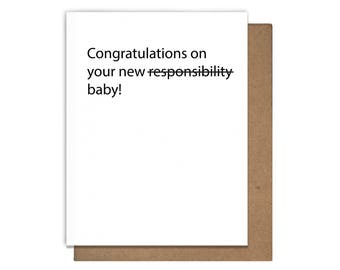Responsibility Baby Congratulations Letterpress Greeting Card