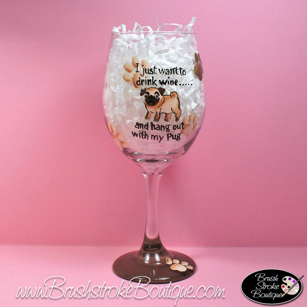Hand Painted Wine Glasses Hang With My Pug Personalized
