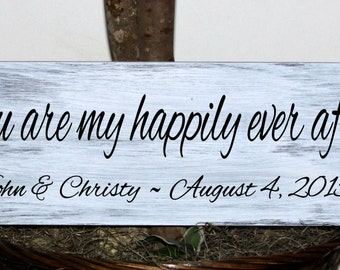 Primitive - You are my happily ever after - with names and established date - wedding wood sign