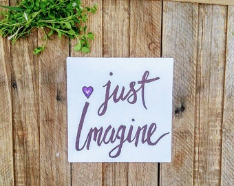 Just Imagine - Kids Inspirational Sign with Quote | Nursery Wall Decor | Black White Sign | Little Boy Girl Room Ideas | Bedroom wall decor