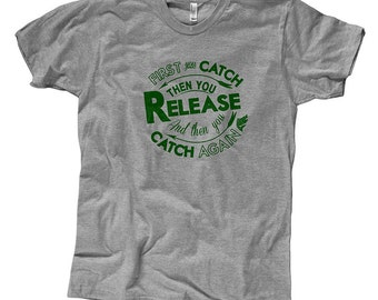 Catch Release Catch Again - Fly Fishing T-Shirt