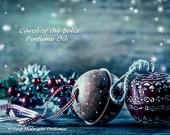 Carol of the Bells Perfume Oil - Currants, Caramel, Ginger, Fir, Clove, Green Musk, Sugar, Winter Berries - Chrismas Perfume - Holiday Scent