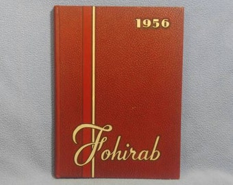 1956 Fostoria High School Yearbook FOHIRAB , Fostoria, Ohio