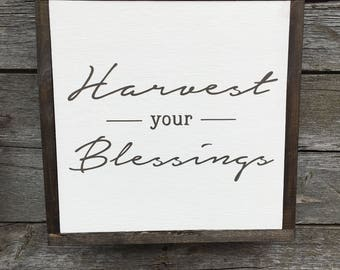"Harvest your Blessings | handmade wood sign | 13"" x 13"" 