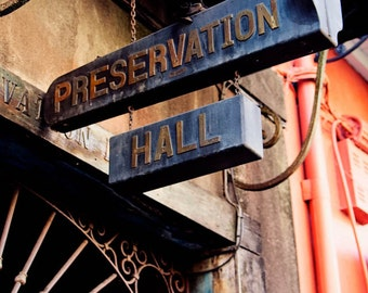 new orleans art, french quarter photography, jazz music, sign, architecture, music venue, Preservation Hall No 2