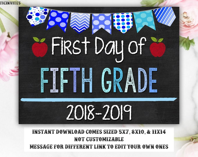 First Day of Fifth Grade Sign, Instant Download, First Day of School Chalkboard, Fifth, 5th Grade, First Day of School, Chalkboard Sign, DIY