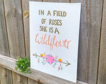In a Field of Roses She is a Wildflower - Girl Nursery Print | Baby Girl Room ideas | Baby shower gift | Little kids room wall art Decor