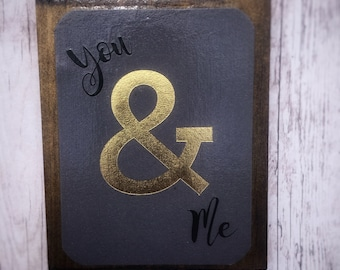 You & Me - Wood Sign