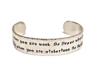 Be Strong Bracelet, Strength Bracelet, Badass Bracelet, Message Bracelet, Inspirational Jewelry, Hand Stamped Jewelry, Cuff Bracelet
