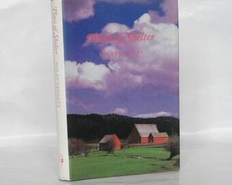 Place of Shelter. Nolan Dennett. Signed 1st Edition.