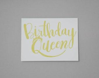 Letterpress Birthday Queen Card