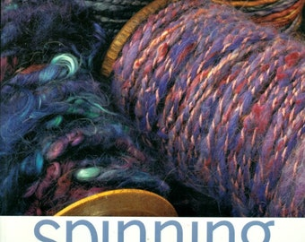 Spinning Designers Yarns, Learn the Techniques to Create Fabulous Unique Yarns, Diane Varney