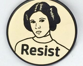 Princess Leia Resist - political protest pin back button