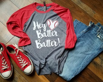 Baseball Mom Shirt - Softball Mom Shirt- Hey Batter Batter Shirt - Baseball Raglan - Softball Raglan - Baseball Shirt - Woman's Clothing