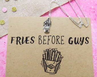 Fries Before Guys Necklace - Anti-Valentines Fay Necklace - Funny  Gift for Friend - Junk Food  Jewellery - Chips Necklace - Gift for Her