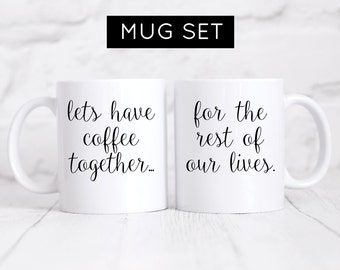 Lets Have Coffee Together Mug Set, Hubby & Wifey Mug Set, Wedding Mug Set,Wedding Gift,Husband Gift,Wife Gift, Engagement Gift, His and Hers