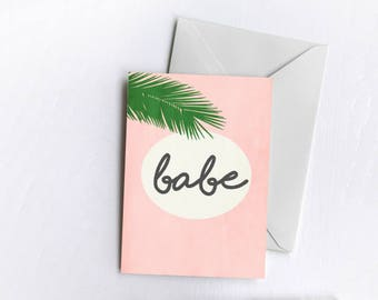 Babe | Greetings Card