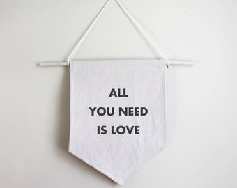 All You Need Is Love Cotton Banner
