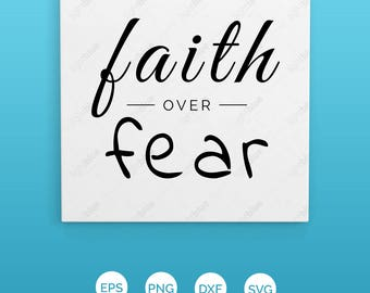 Faith over fear file SVG - SVG File - DXF File