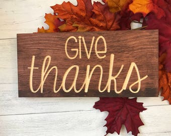 Give Thanks | Thanksgiving | Grateful | Fall Decor | Be Thankful | Wood Sign | Home Decor |
