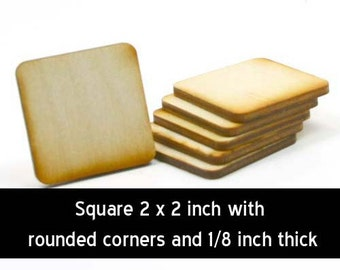 Unfinished Wood Square - 2 inches by  2 inches and 1/8 inch thick with rounded corners wooden shapes (SQRD07)