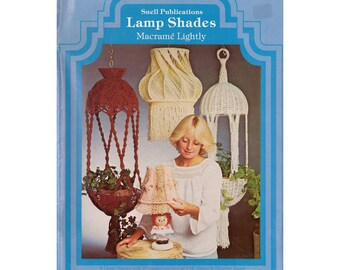 Lamp Shades - Macramé Lightly 1978 - Eight Vintage Macrame Lamp Shade Patterns in 20 Variations Instant Download PDF 23 pages