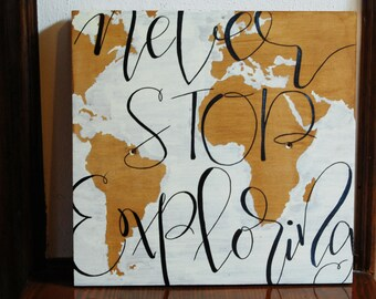 never stop exploring WOOD SIGN