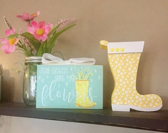 April Showers Gift Set - Wood Rain boot and 4 x 6 Wood Block -   April Showers Bring May Flowers