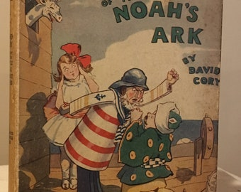 The Cruise of the Noah's Ark by David Cory - Little Journeys to Happyland series