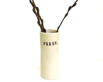 fresh  ...  hand built porcelain vase   ...   vessel