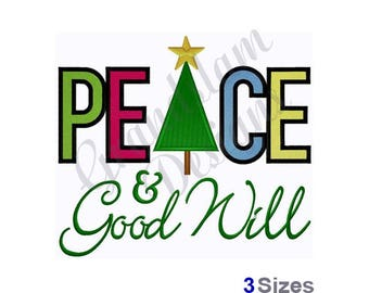 Peace & Good Will - Machine Embroidery Design