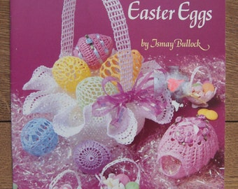 vintage 1991 crochet pattern thread crochet Easter eggs and baskets and nut cups