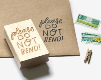 Please Do Not Bend Hand Lettered Rubber Stamp