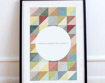 """Scandinavian """"Home is Where You Make it"""" quote Patterned Home Poster Print -  Minimalist, nordic, pastel colours print."""