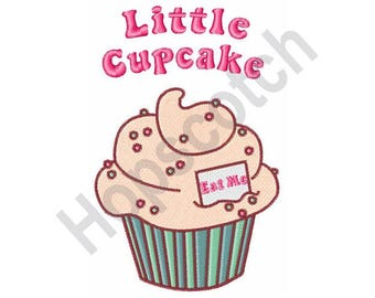 Cupcake Saying - Machine Embroidery Design - 5 X 7 Hoop, Pastry, Bakery, Child, Baby