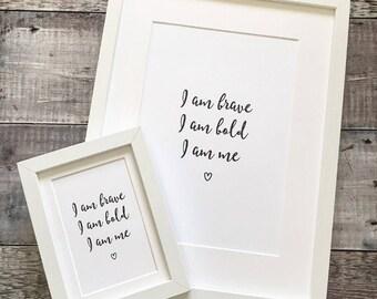 Digital Print - 'Brave, Bold, Me'