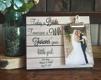 Parents Of The Bride Gift, Today a Bride Tomorrow a Wife Frame, Mother of the Bride, Father of the Bride, Wedding Gift