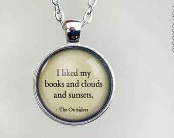 The Outsiders (Books) Quote jewelry. Pendant, Necklace or Keychain Key Ring. Perfect Gift Present. Glass dome phrase words charm HomeStudio