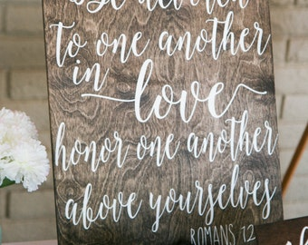 Be devoted to one another in love Wood Scripture Verse Sign Wood bible Verse Sign Love Scripture Verse Wedding Sign Wood Sign Wedding Decor
