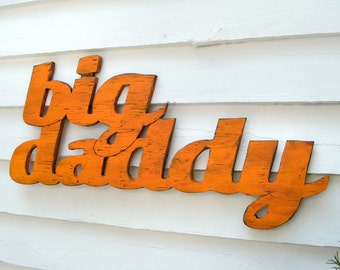 Big Daddy signe en bois pères jour cadeau signe mot signe un vrai Sud classique